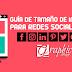 Guía de Tamaño de imágenes para redes sociales 2017 (Facebook, Twitter, Instagram, Youtube y más...)