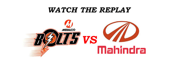 List of Replay Videos Meralco vs Mahindra @ MOA Arena September 11, 2016