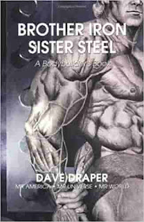 Brother Iron, Sister Steel: A Bodybuilder's Book by Dave Draper