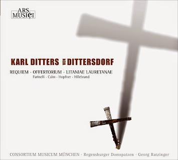 Dittersdorf, C.D. von: Requiem / Offertorium / Litaniae lauretanae