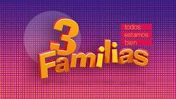 3 Familias Capitulo 105