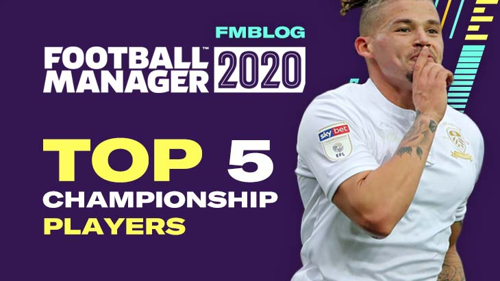 Top 5 Championship Players in FM20