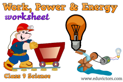 CBSE Class 9 - Physics - Work, Power and Energy - Worksheet (#eduvictors)(#cbsenotes)