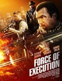 Force of Execution | Bmovies