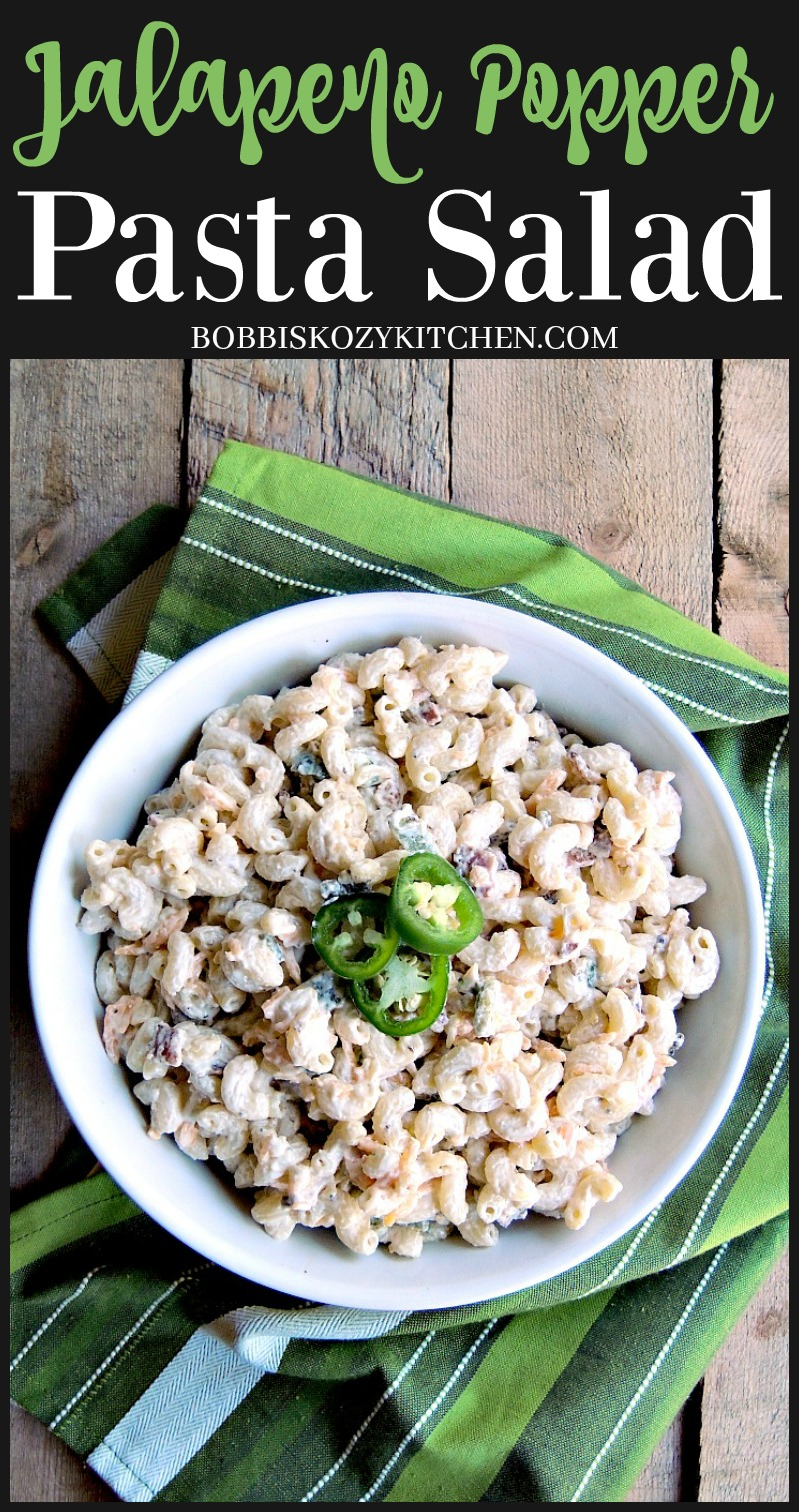 Jalapeno Popper Pasta Salad - All of the flavors of your favorite appetizer come together in this delicious pasta salad that is perfect for your next picnic or BBQ. From www.bobbiskozykitchen.com