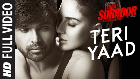 TERI YAAD TERAA SURROOR Himesh Reshammiya Latest Hindi Songs 2016 Badshah