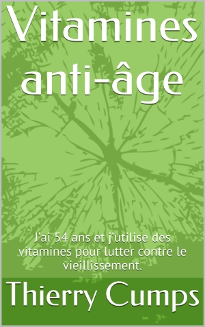 Thierry Cumps - vitamines anti-âge