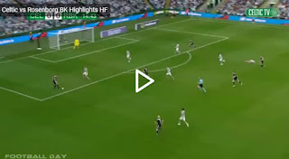 Video Celtic 3 - 1 Rosenborg: Vòng sơ loại Champions League