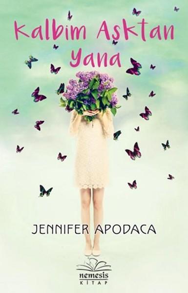 Kitap Yorumu: Kalbim Aşktan Yana | Jennifer Apodaca