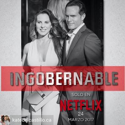 Ingobernable Netflix
