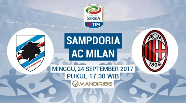 AC Milan akan bersua Sampdoria pada lanjutan pertandingan Serie A di Stadion Luigi Ferrar Berita Terhangat Prediksi Bola : Sampdoria Vs AC Milan , Minggu 24 September 2017 Pukul 17.30 WIB