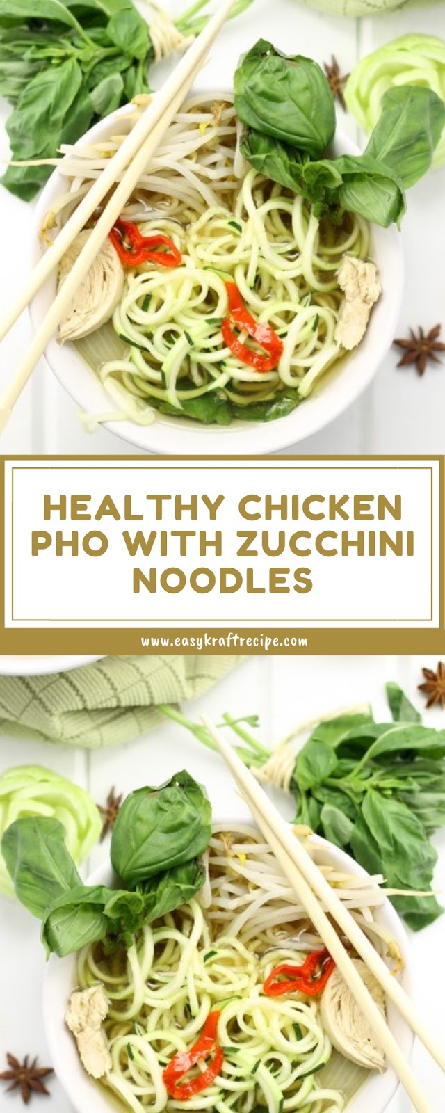HEALTHY CHICKEN PHO WITH ZUCCHINI NOODLES