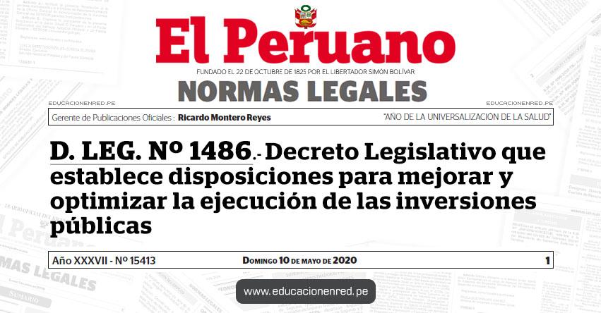 D. LEG. Nº 1486.- Decreto Legislativo que establece disposiciones para mejorar y optimizar la ejecución de las inversiones públicas
