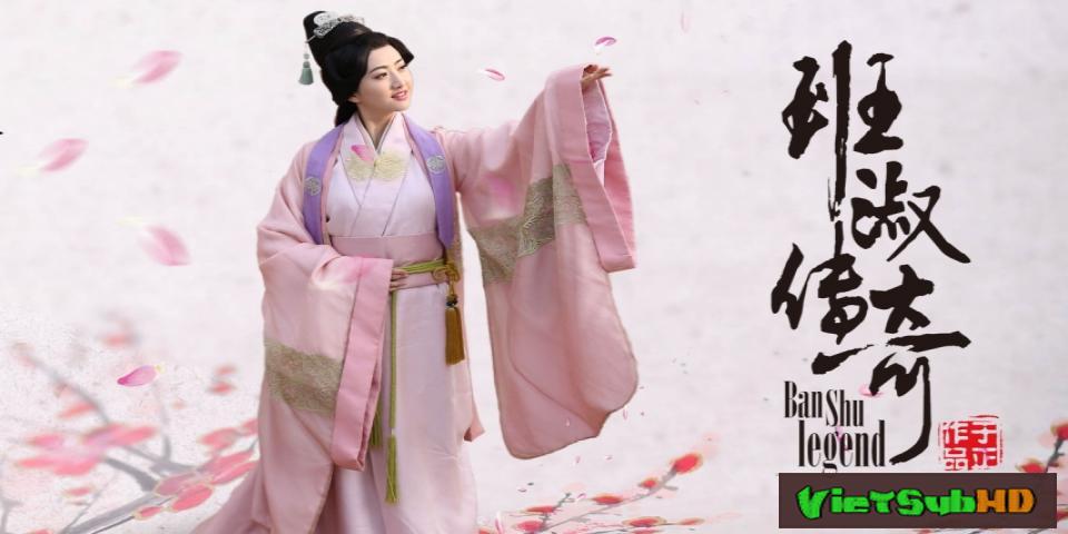 Phim Ban Thục Truyền Kỳ Hoàn Tất (42/42) VietSub HD | Ban Shu Legend 2015