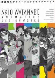 [Artbook] 渡辺明夫アニメーションデザインワークス [Akio Watanabe Animation Design Works]