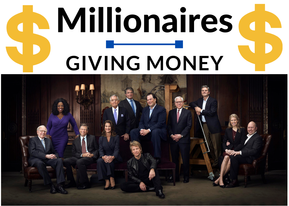Millionaires Giving Money