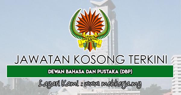 Jawatan Kosong Terkini 2019 di Dewan Bahasa dan Pustaka (DBP)