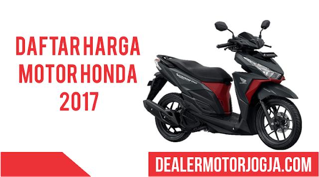 Daftar Harga Sepeda Motor Honda 2017 Jogja dan Sekitarnya