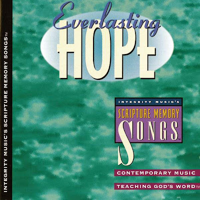 Integrity Music's-Scripture Memory Songs-Everlasting Hope-