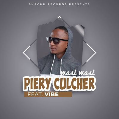 Download Audio   Piere Culture Ft. Vibe - Wasi Wasi