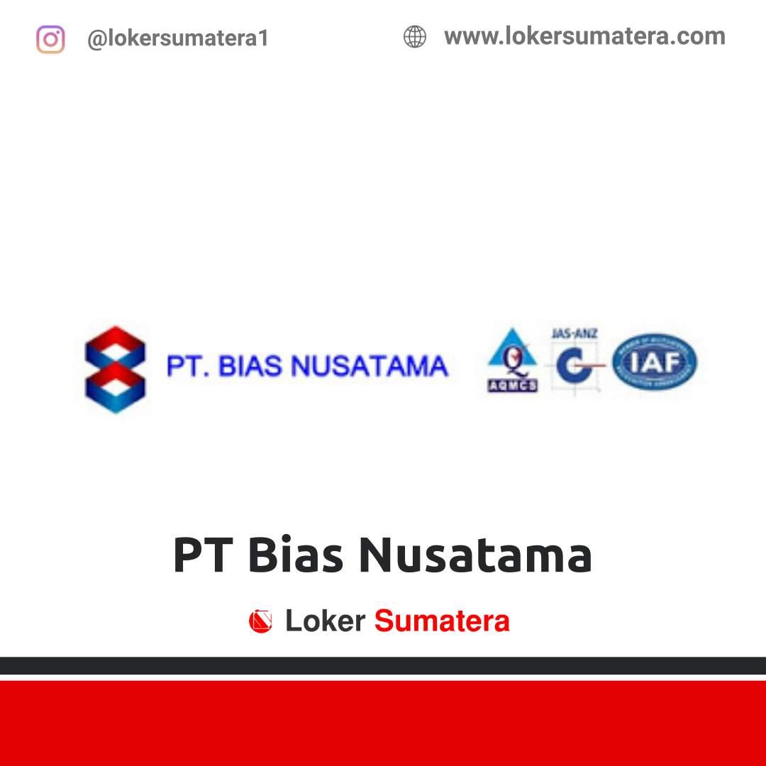 Lowongan Kerja Pekanbaru: PT Bias Nusatama September 2020