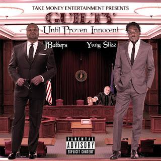 J-Batters, Yung Stizz & Lil Sos - Guilty Until Proven Innocent (2017) - Album Download, Itunes Cover, Official Cover, Album CD Cover Art, Tracklist
