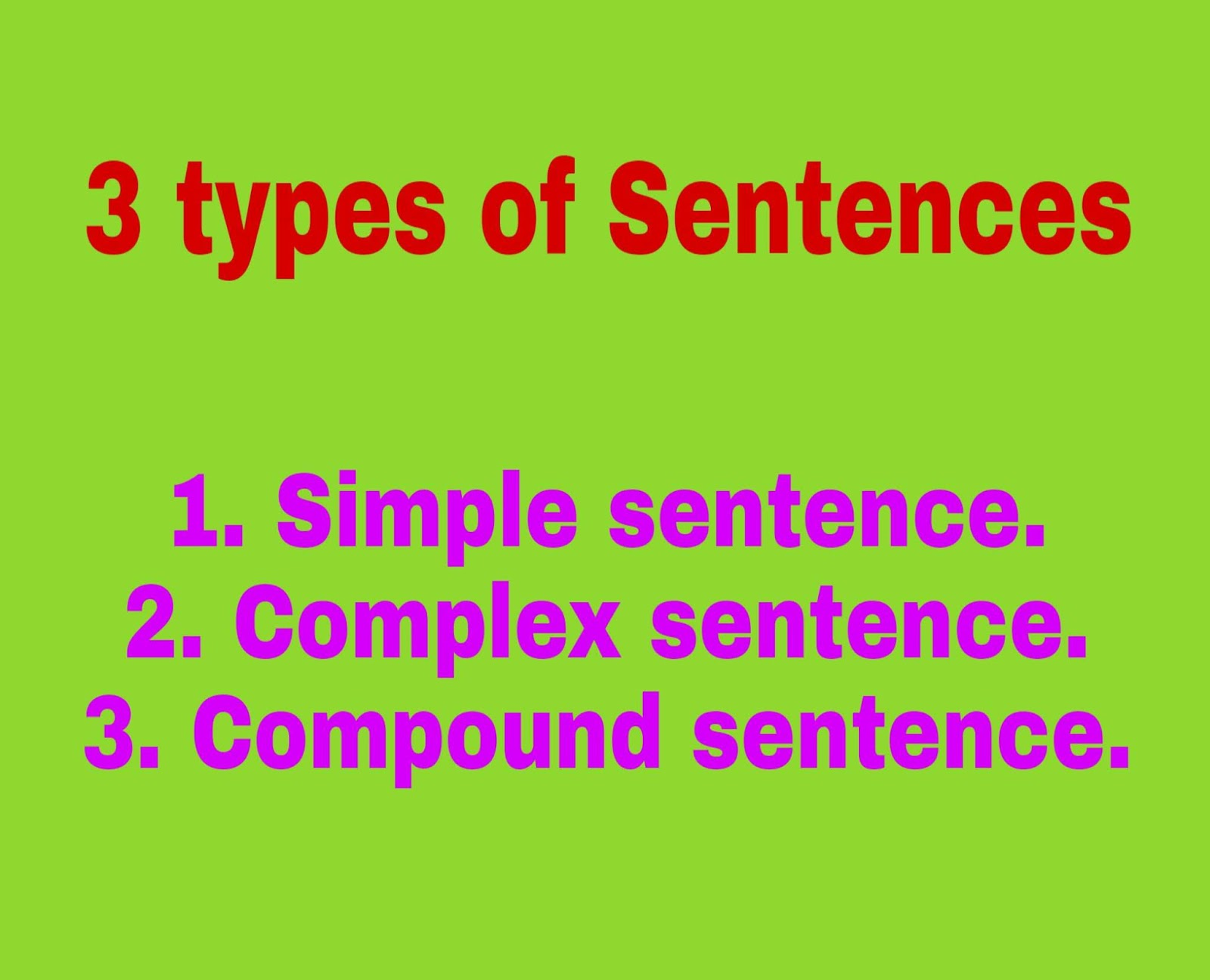 what are the 3 types of sentences
