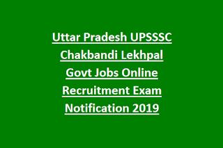Uttar Pradesh UPSSSC Chakbandi Lekhpal Govt Jobs Online Recruitment Exam Notification 2019