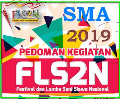 PEDOMAN KEGIATAN FLS2N SMA TAHUN 2019