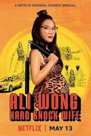 VIDEO: Ali Wong Hard Knock Wife 2018