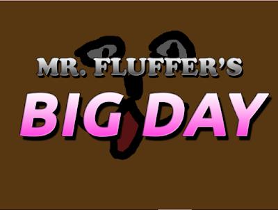 Mr Fluffer's Big Day par Captain Dreamcast F2