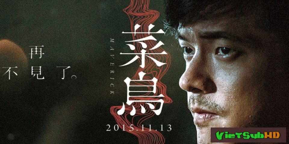 Phim Kẻ Nổi Loạn Thuyết minh HD   Maverick 2015