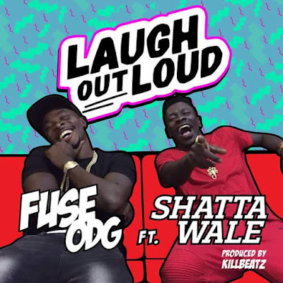 (LYRICS) : Fuse ODG - Laugh Out Loud (Feat Shatta wale) - (Lyrics)