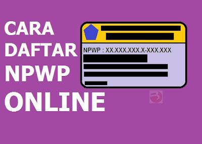 Cara Daftar NPWP Online Terbaru 2018