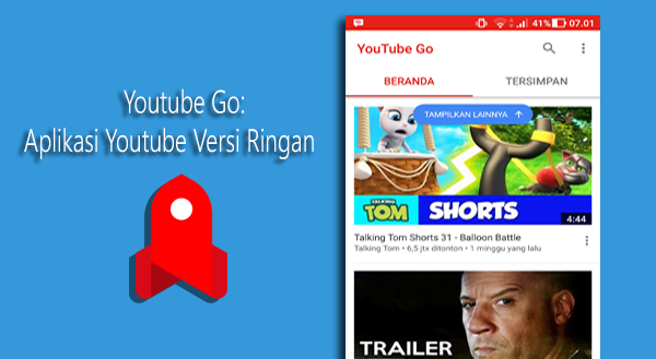 Youtube Go: Aplikasi Youtube Versi Ringan atau Lite