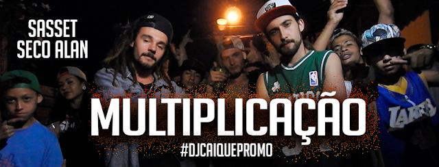 Sasset&SecoAlan - MultiplicAção (Prod. Dj Caique) #DjCaiquePromo