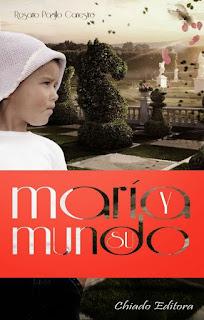 María y su mundo (Rosario Paguillo Cañestro)