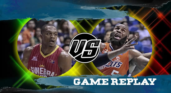 Video Playlist: Ginebra vs Meralco game replay July 11, 2018 PBA Commissioner's Cup