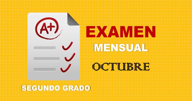 Examen Mensual de Segundo Grado   Octubre