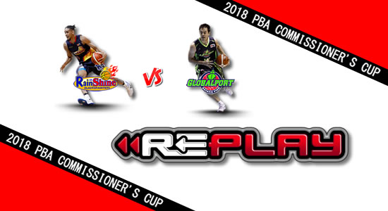 Video Playlist: Rain or Shine vs GlobalPort game replay May 20, 2018 PBA Commissioner's Cup
