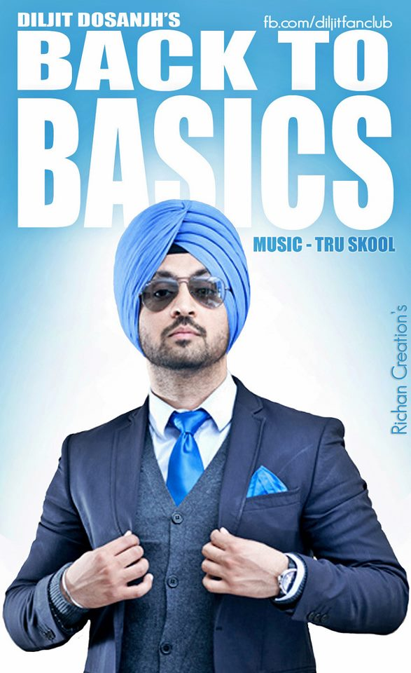 Back To Basics – Diljit Dosanjh and Tru Skool – Upcoming Album