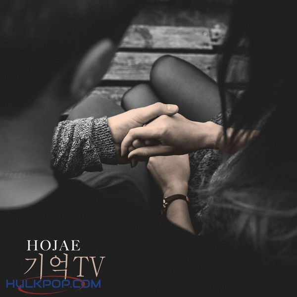 HOJAE – 기억TV – Single