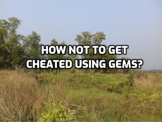 How Not to Get Cheated With Gems?