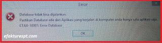 e-faktur mengalami error ETAX-10001 Database tidak dapat dijalankan