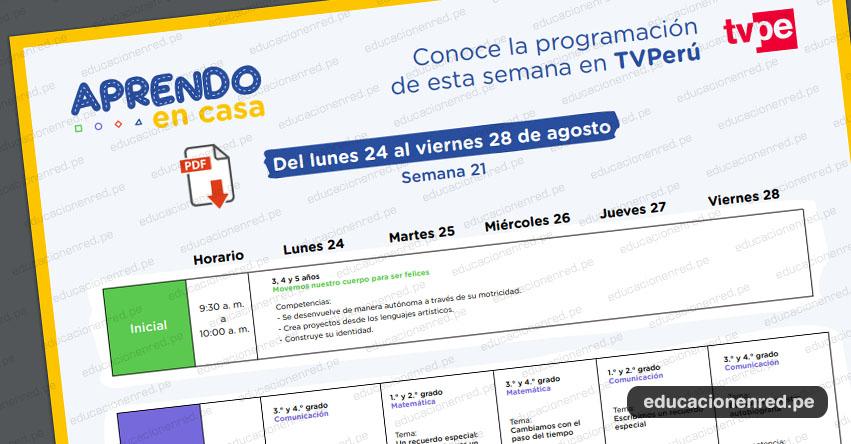 APRENDO EN CASA: Programación del Lunes 24 al Viernes 28 de Agosto - TV Perú y Radio (ACTUALIZADO SEMANA 21) www.aprendoencasa.pe