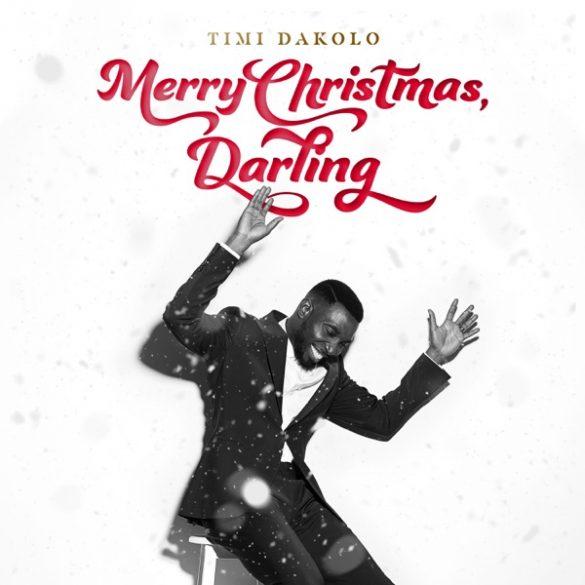 [FULL ALBUM] Timi Dakolo – Merry Christmas, Darling Album
