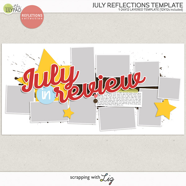July Reflections Digital Scrapbook Template