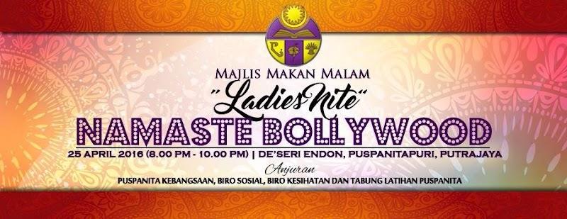 "HOT SUNGGUH Majlis Makan Malam ""Ladies Nite"" Namaste Bollywood Puspanita 2016"