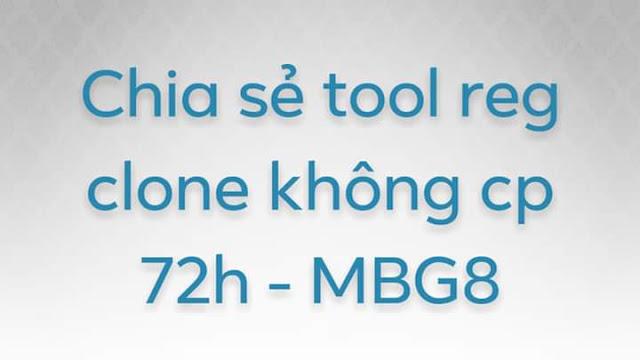 Chia sẻ tool reg clone siêu nhanh