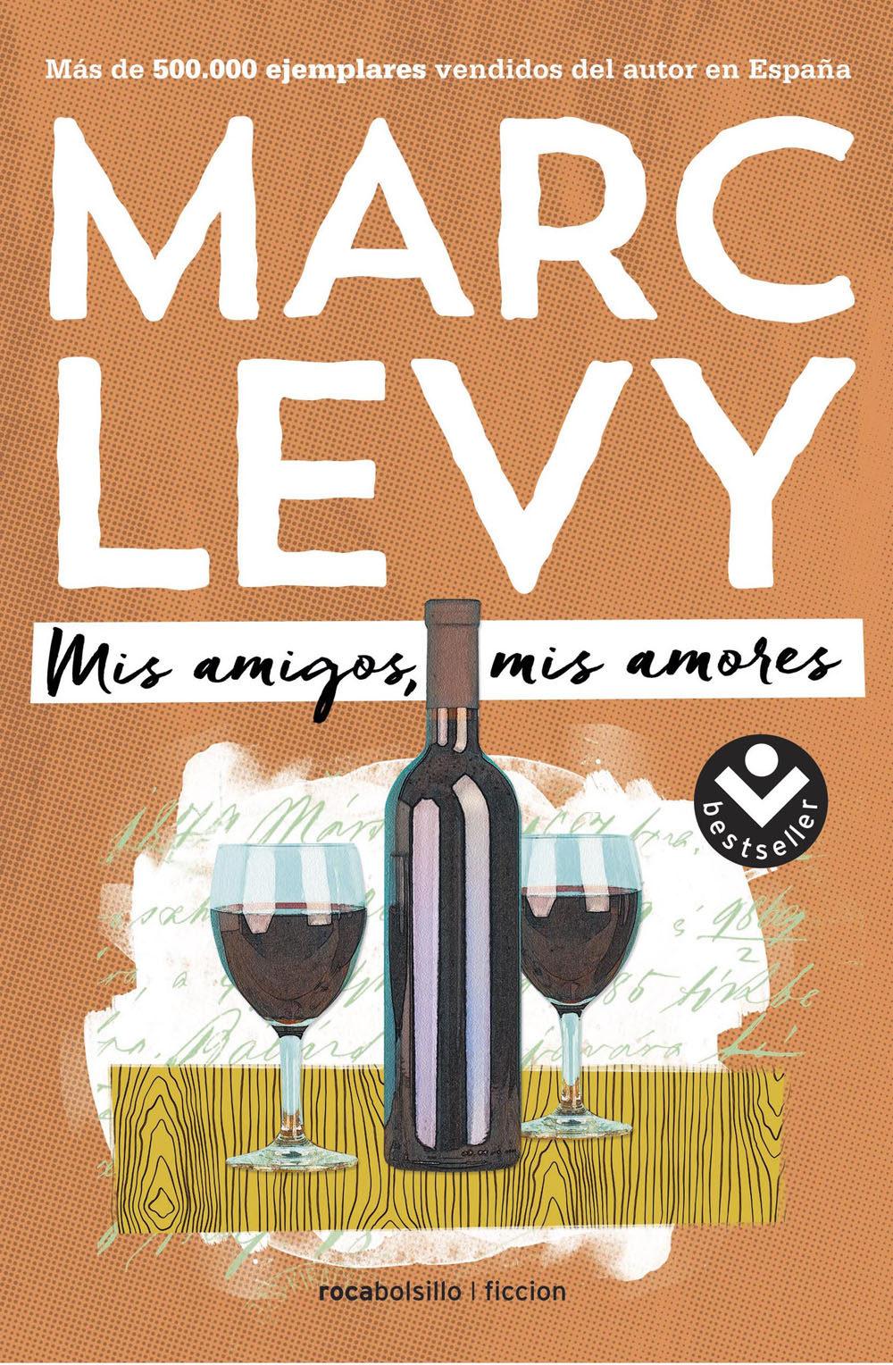 Mis amigos mis amores – Marc Levy
